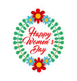 floral wreath leaves ornament happy womens day vector image