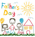 hand drawn card for fathers day vector image vector image