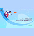 blogger riding skateboard create content for blog vector image vector image