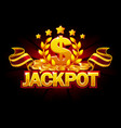 jackpot banner with dollar sign and red ribbon vector image vector image