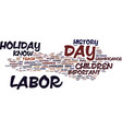 labor day history for kids text background word vector image vector image