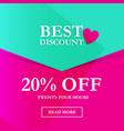 best discount 20 off vector image vector image