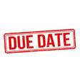 due date sign or stamp vector image vector image
