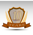 shieldten years vector image