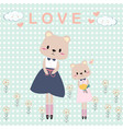 cute teddy bear mom and girl cartoon card vector image