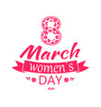 greeting card design 8 march womens day postcard vector image vector image