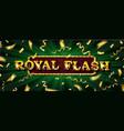 royal flush online poker casino vector image vector image
