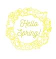 hello spring inscription greeting card vector image