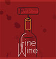 Just Drink Fine Wine vector image vector image