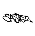 sprayed easter font graffiti with overspray in vector image vector image