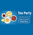 tea party concept banner isometric style vector image