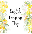 greeting card of the english language day vector image