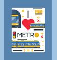 i love metro poster metro vector image vector image