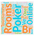 online poker rooms2 1 text background wordcloud vector image vector image