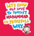 a muslim girl saying love to prophet muhammad vector image