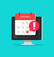 calendar date alarm as deadline notification on vector image vector image