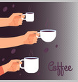 coffee banner background with hands holding vector image vector image