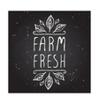 Farm fresh - product label on chalkboard vector image vector image