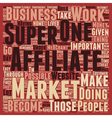 Learn To Become A Super Affiliate text background vector image vector image