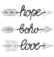 Boho Love Hope Arrows Hand drawn Signs with vector image vector image