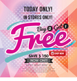 Buy 2 Get 1 Free Promotion vector image vector image