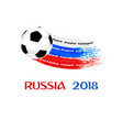 football in russia 2018 vector image vector image