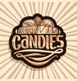 logo for chocolate candy vector image vector image