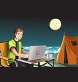 man camping using laptop vector image