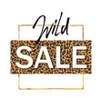 wild sale banner on leopard background vector image vector image