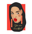 you are beautiful typography slogan with girl vector image vector image