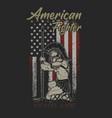 american fighter brave flag grunge vector image vector image