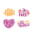 set of calligraphy phrases give thanks i love vector image