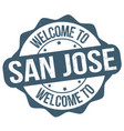 welcome to san jose grunge rubber stamp vector image vector image