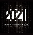 2021 happy new year greeting card for night new vector image