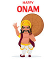 king mahabali happy onam festival in kerala vector image
