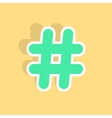 green hashtag icon sticker with shadow vector image vector image