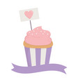 happy valentines day sweet cupcake and signboard vector image vector image