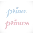 Prince and princess calligraphic inscription for vector image vector image