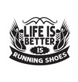 running quoterunning quote saying and slogan good vector image