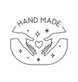 trendy hand made label or badge gesture in vector image