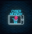 cyber monday neon advertising banner of mobile vector image