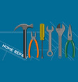 home repair background with tools set and text vector image