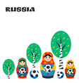 russian matrioshka birch and football ball in vector image vector image