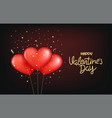 valentines day red balloons with lettering vector image