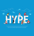 hype concept vector image vector image