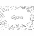 set of hand-drawn outline cheese elements isolated vector image