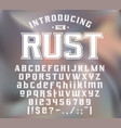 strength typeface rust vector image