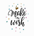 make wish lettering typography vector image