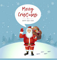 smile santa claus cartoon waving her hand vector image vector image