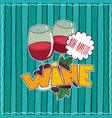 poster with glasses of red wine and grapes vector image